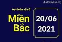Dự Đoán XSMB 20/6/2021