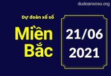 Dự Đoán XSMB 21/6/2021