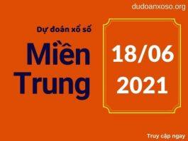 Dự đoán XSMT 18/6/2021