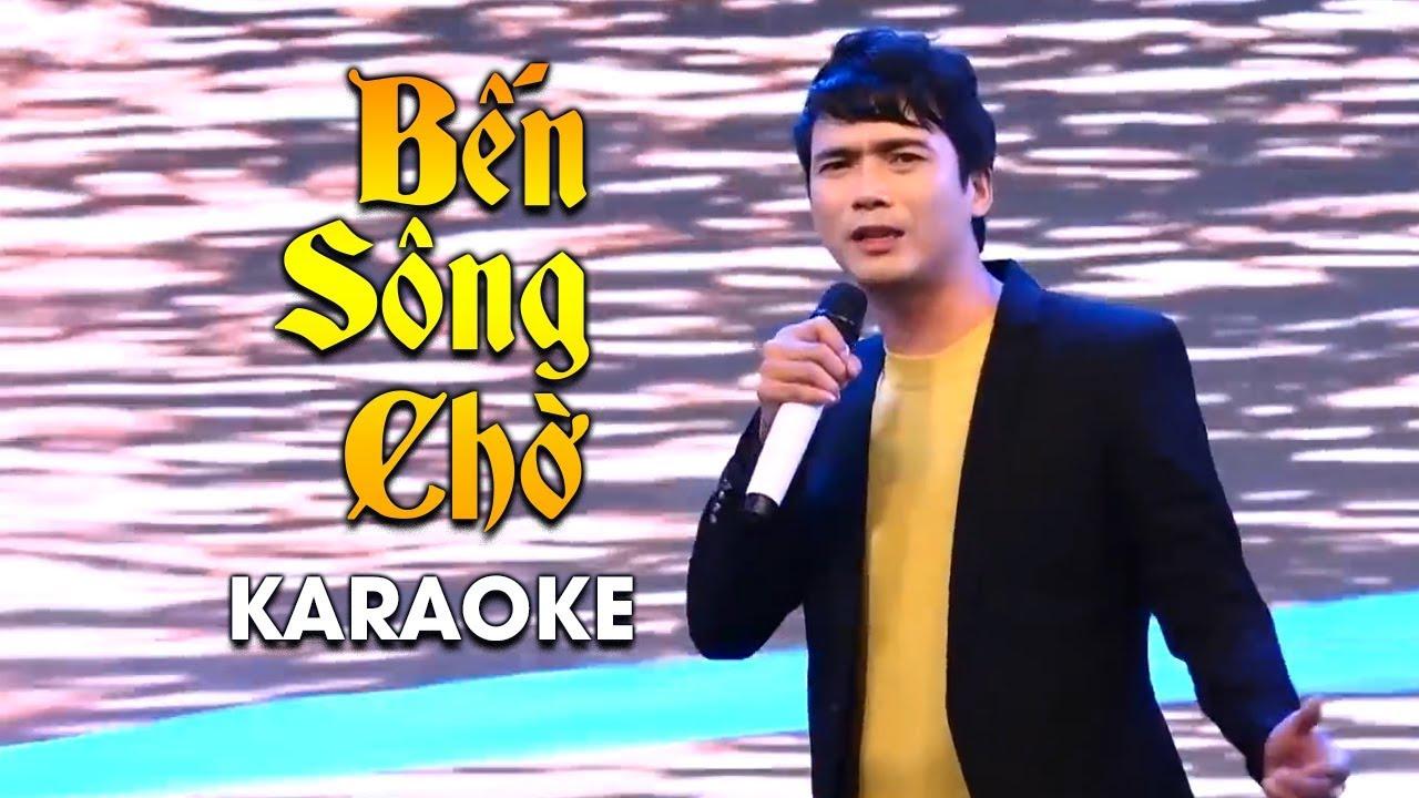 Bến Sông Chờ - Lê Sang - Karaoke