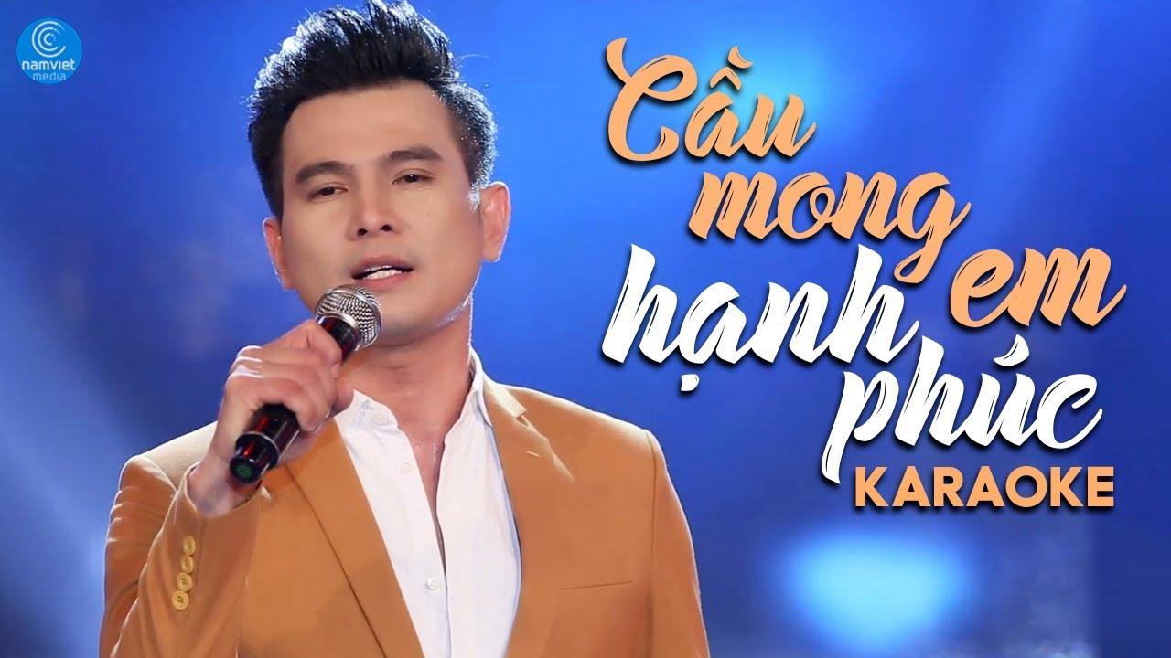 Cầu Mong Em Hạnh Phúc - Lâm Hùng - Karaoke