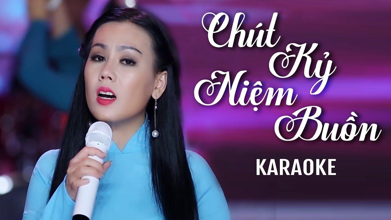 Chút Kỷ Niệm Buồn - Lưu Ánh Loan - Karaoke