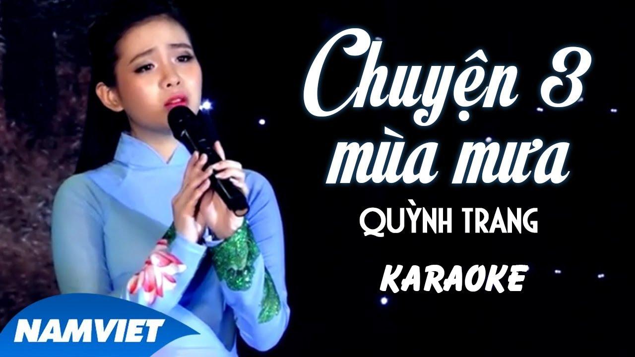 Chuyện Ba Mùa Mưa - Quỳnh Trang - Karaoke