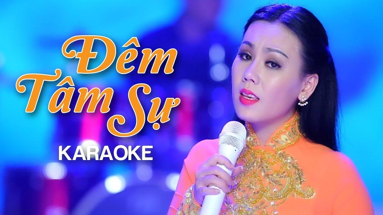 Đêm Tâm Sự - Lưu Ánh Loan - Karaoke