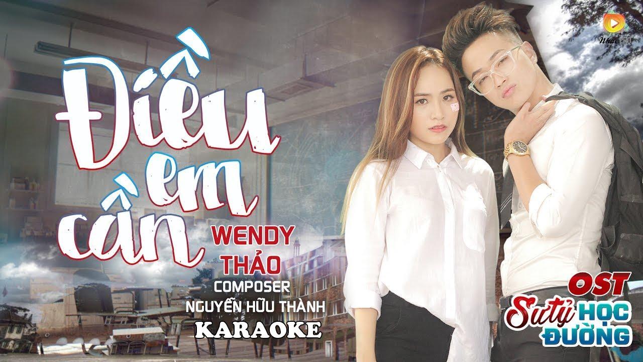 Điều Em Cần - Wendy Thảo - Karaoke