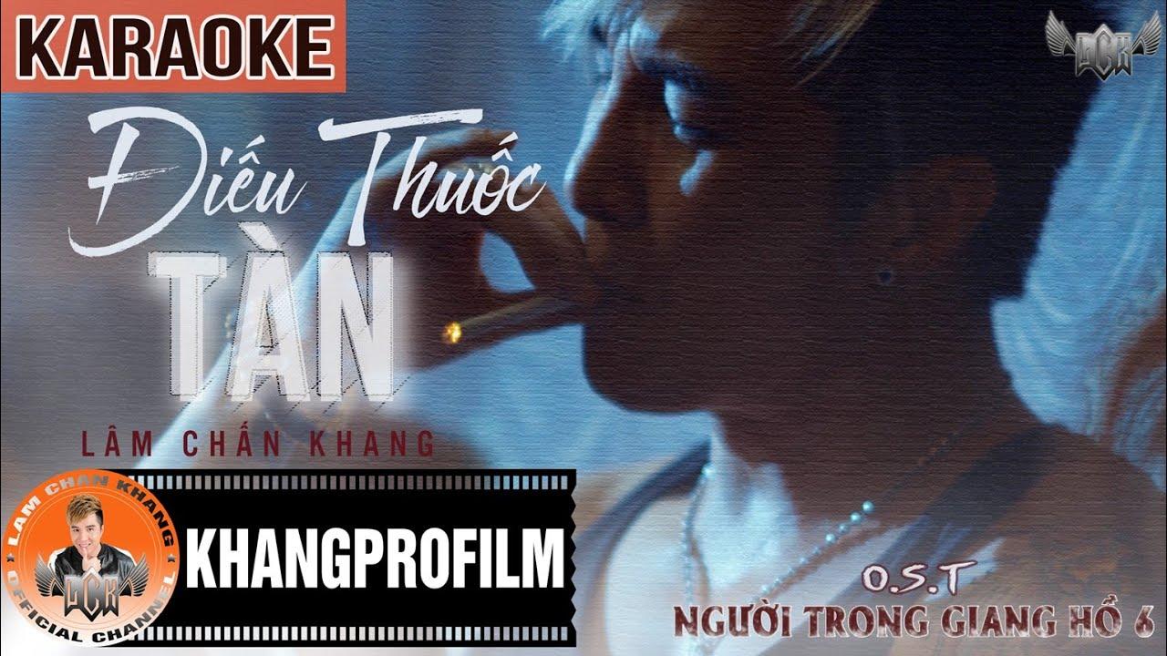 Điếu Thuốc Tàn - Lâm Chấn Khang - Karaoke