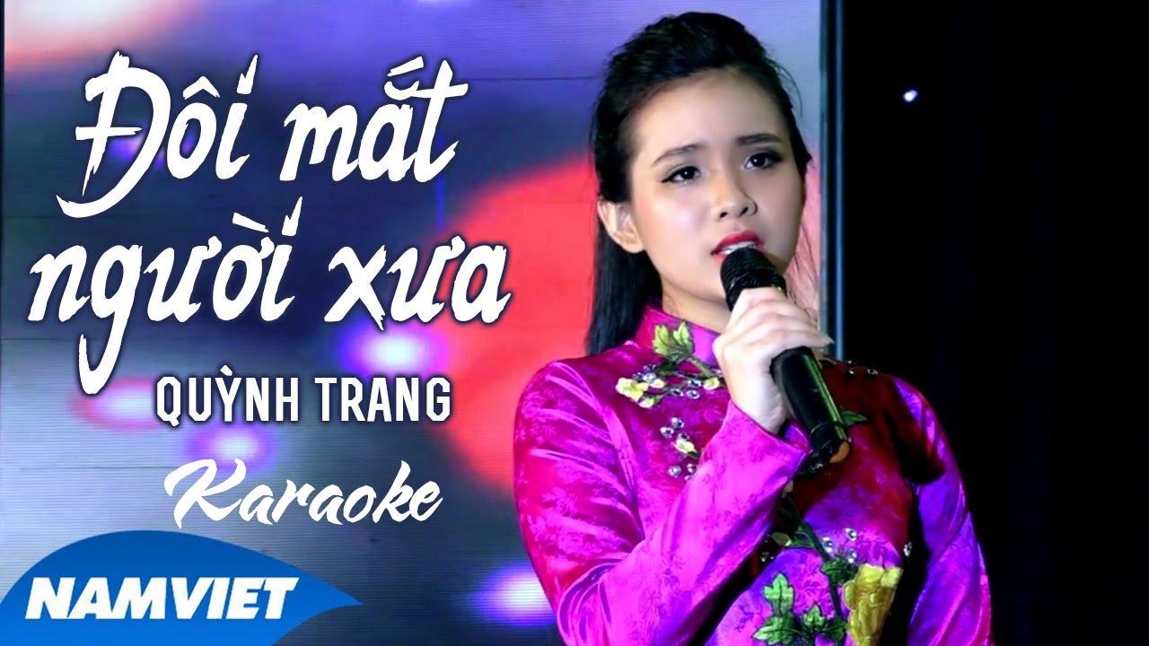 Đôi Mắt Người Xưa - Quỳnh Trang - Karaoke