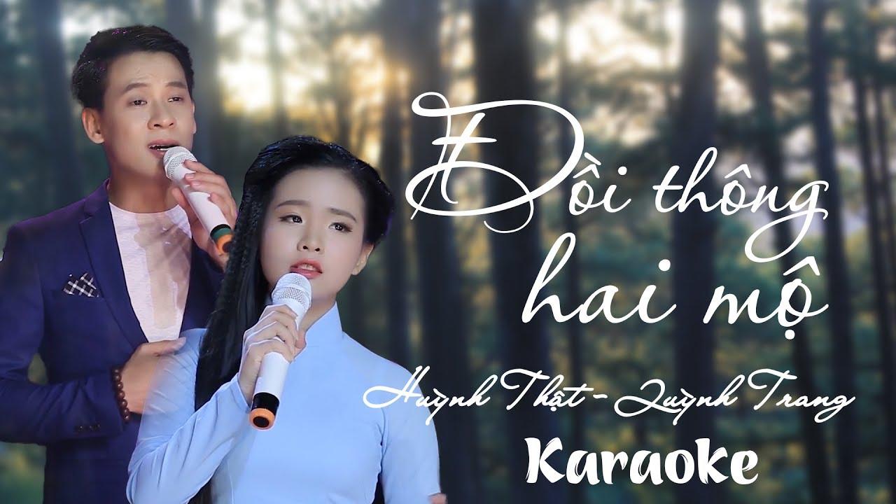 Đồi Thông Hai Mộ - Quỳnh Trang ft Huỳnh Thật - Karaoke