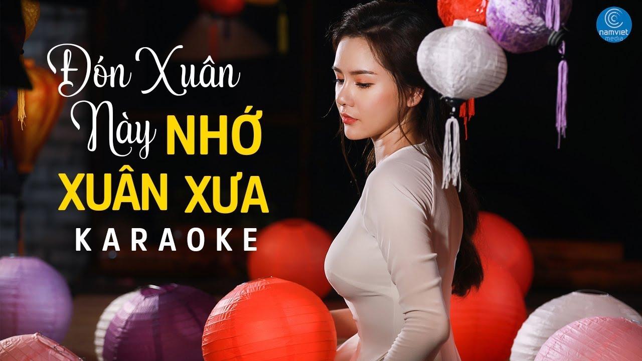 Đón Xuân Này Nhớ Xuân Xưa - Quỳnh Trang - Karaoke