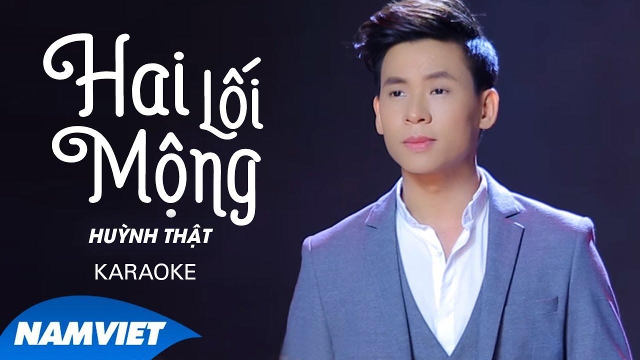 Hai Lối Mộng - Huỳnh Thật - Karaoke