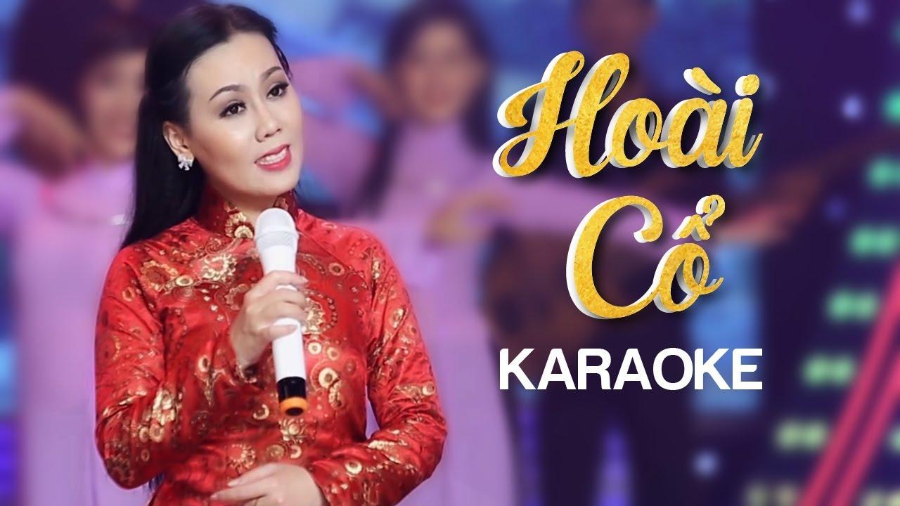Hoài Cổ - Lưu Ánh Loan - Karaoke