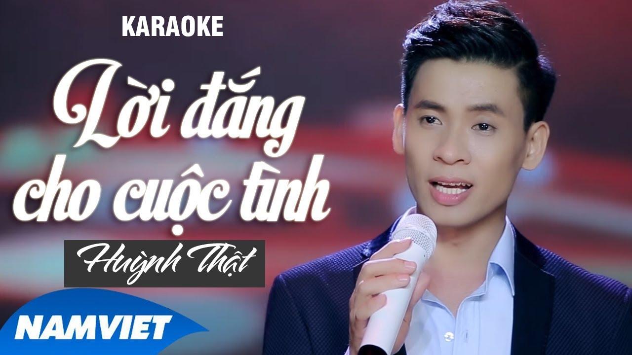 Lời Đắng Cho Cuộc Tình - Huỳnh Thật - Karaoke