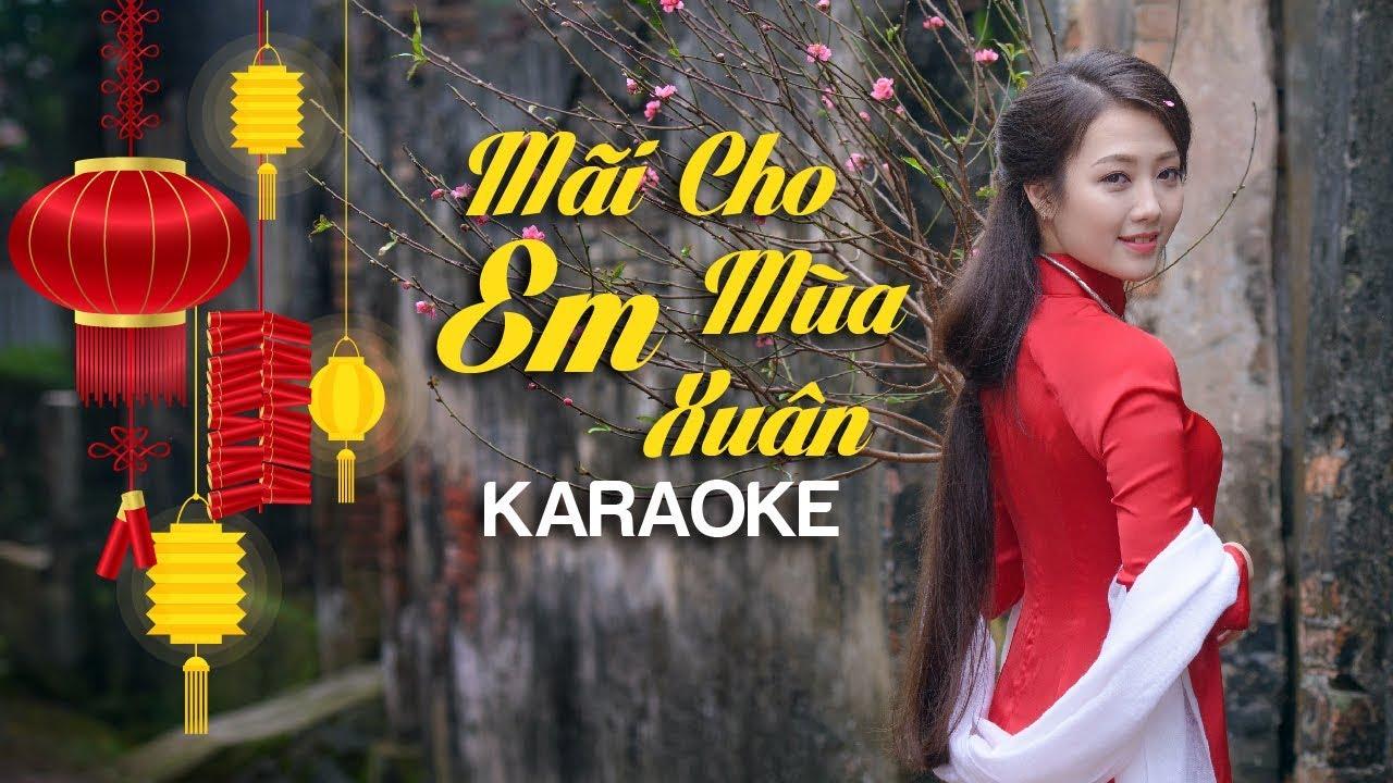 Mãi Cho Em Mùa Xuân - Đan Trường - Karaoke