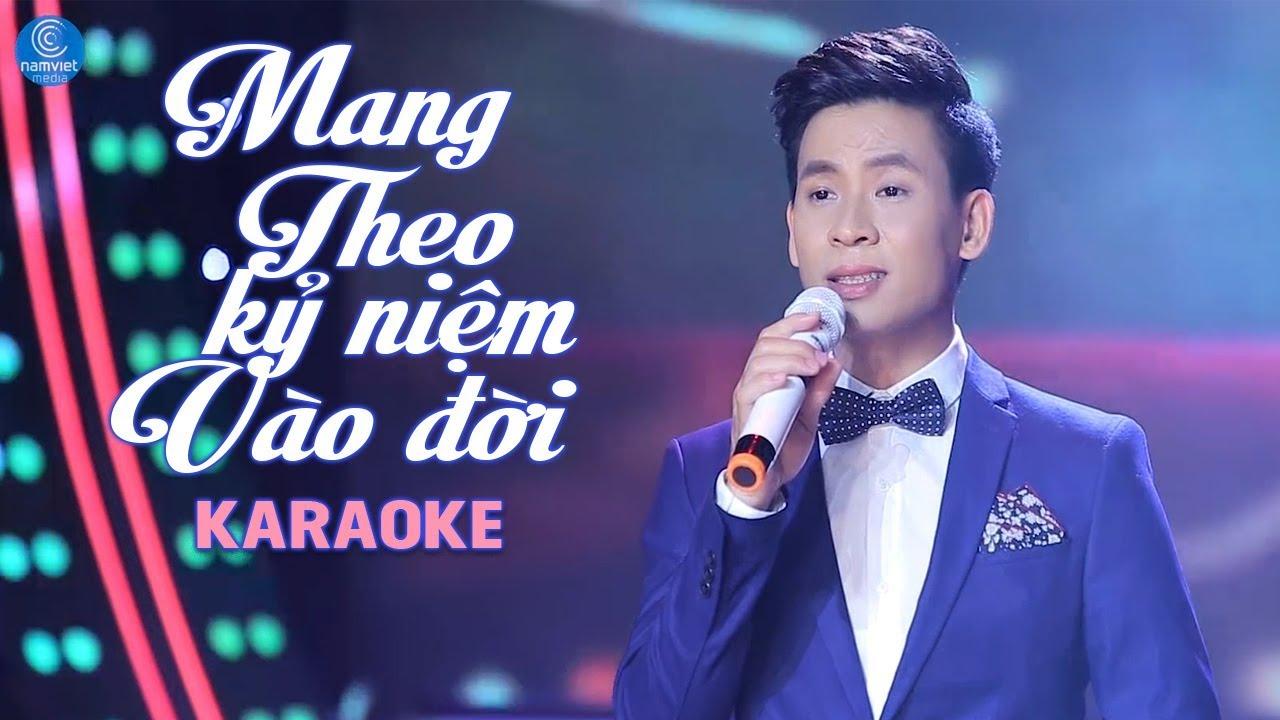 Mang Theo Kỷ Niệm Vào Đời - Huỳnh Thật - Karaoke