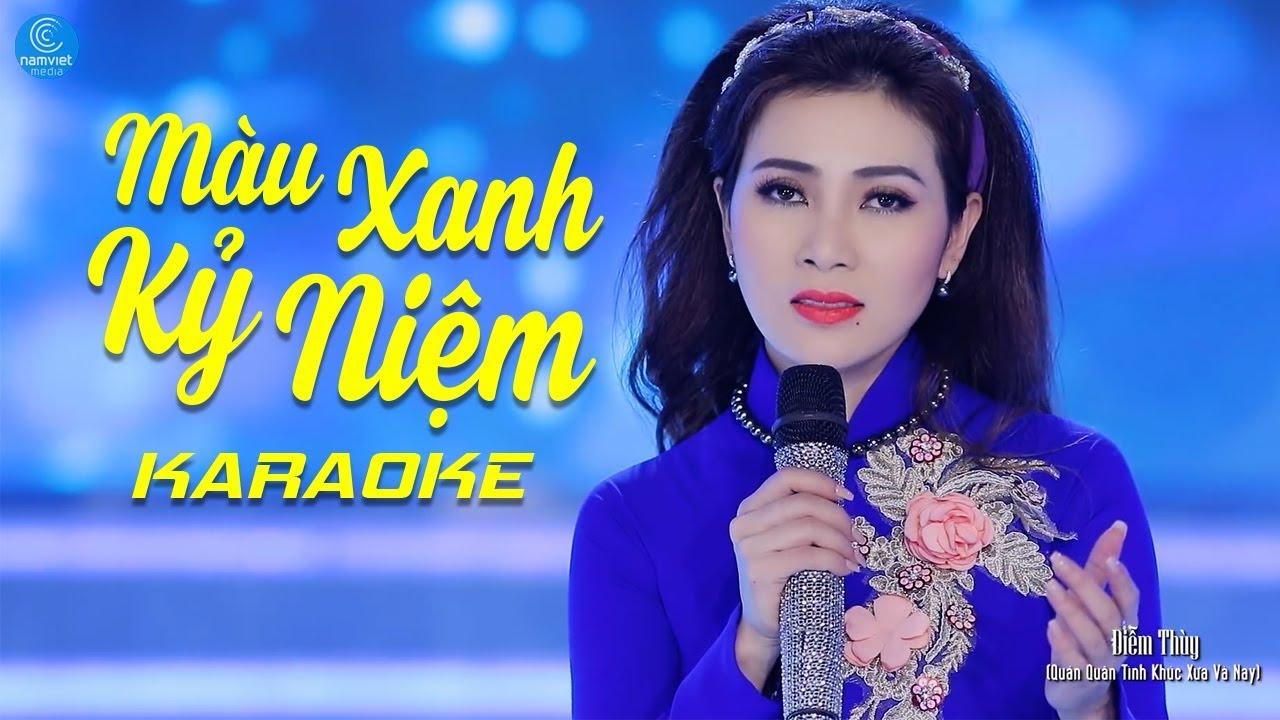 Màu Xanh Kỷ Niệm - Diễm Thùy - Karaoke