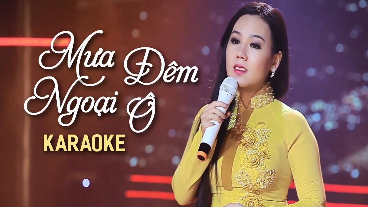 Mưa Đêm Ngoại Ô - Lưu Ánh Loan - Karaoke