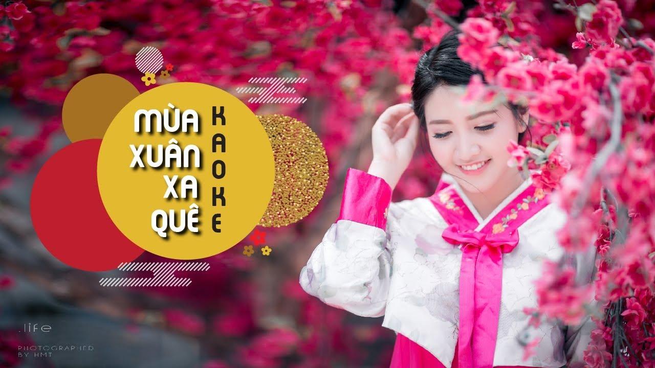 Mùa Xuân Xa Quê - Lưu Ánh Loan - Karaoke