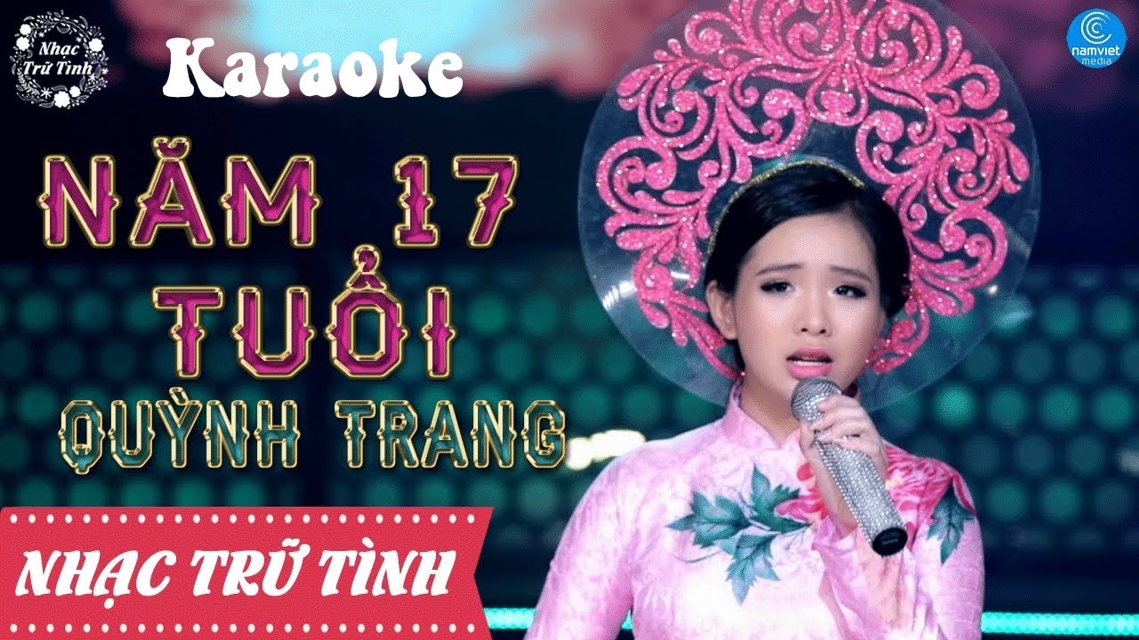 Năm 17 Tuổi - Quỳnh Trang - Karaoke