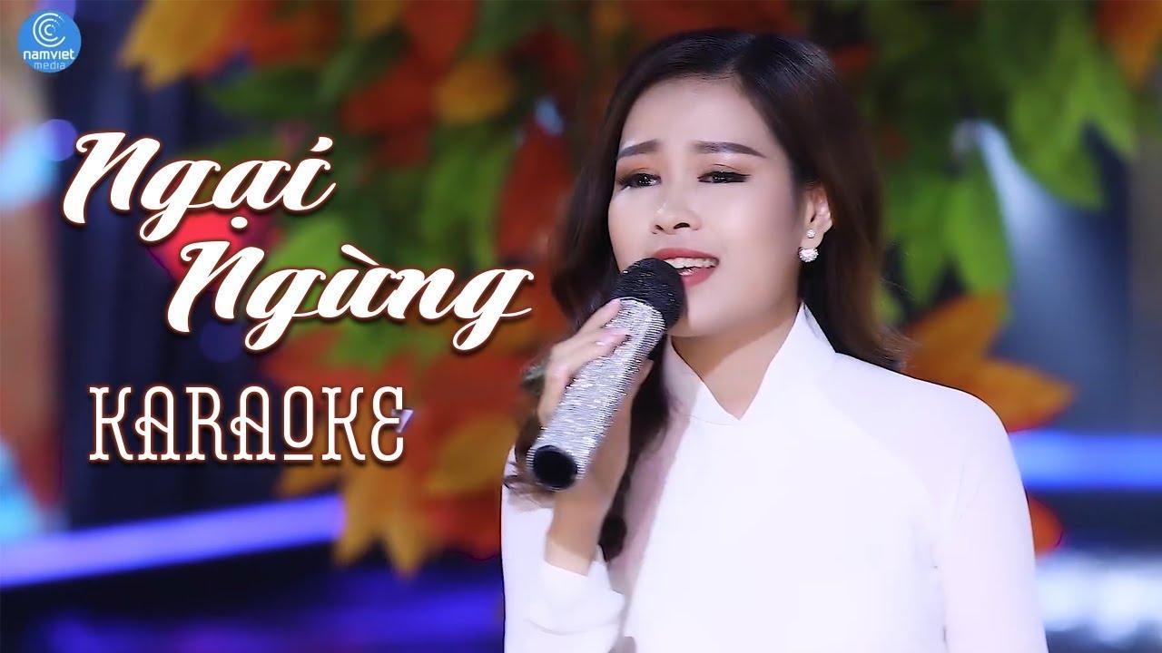 Ngại Ngùng - Châu Giang - Karaoke