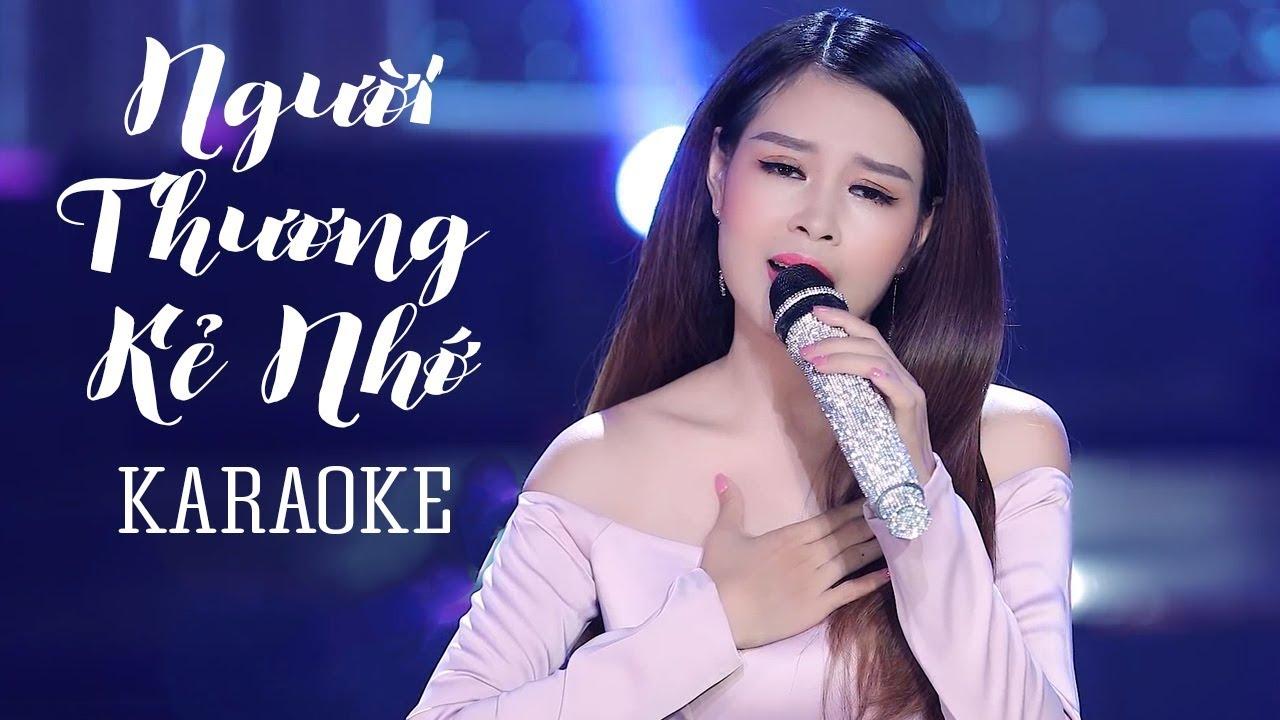 Người Thương Kẻ Nhớ - Châu Giang - Karaoke