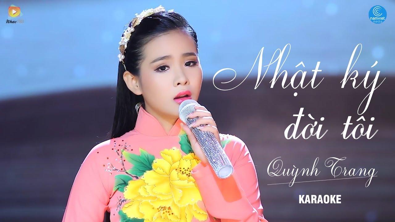 Nhật Ký Đời Tôi - Quỳnh Trang - Karaoke
