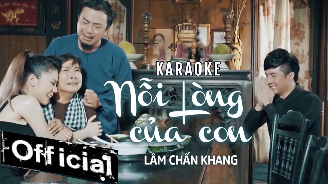 Nỗi Lòng Của Con - Lâm Chấn Khang - Karaoke