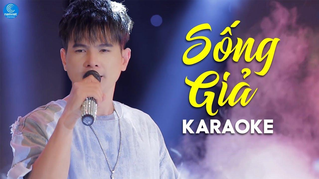 Sống Giả - Lâm Hùng - Karaoke