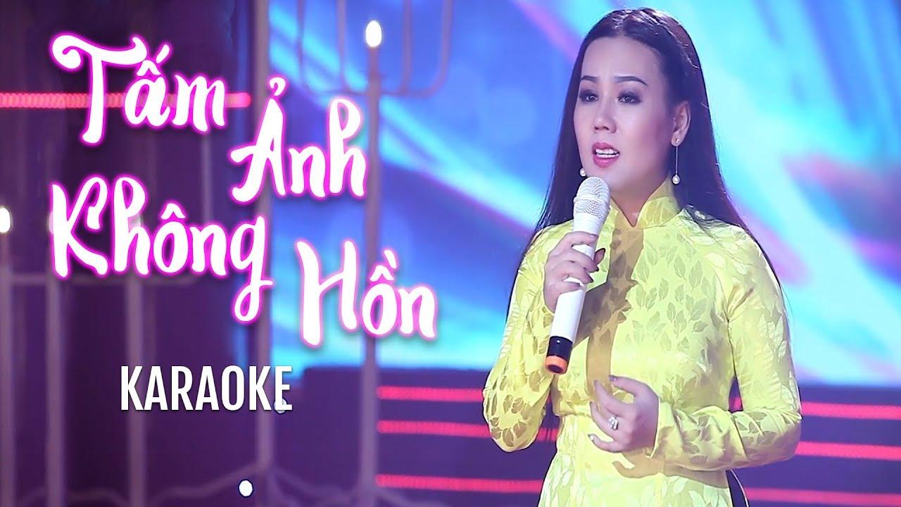 Tấm Ảnh Không Hồn - Lưu Ánh Loan - Karaoke