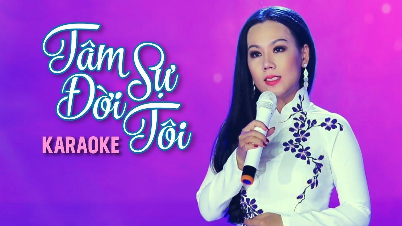 Tâm Sự Đời Tôi - Lưu Ánh Loan - Karaoke