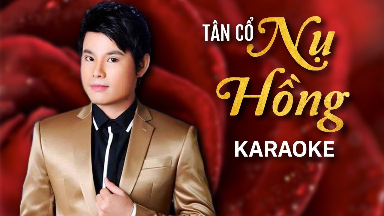 Tân Cổ Nụ Hồng - Bùi Trung Đẳng - Karaoke