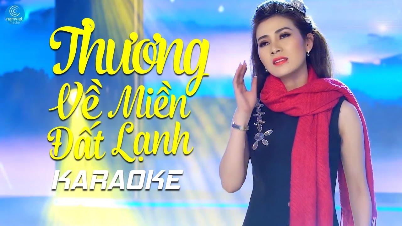Thương Về Miền Đất Lạnh - Diễm Thùy - Karaoke