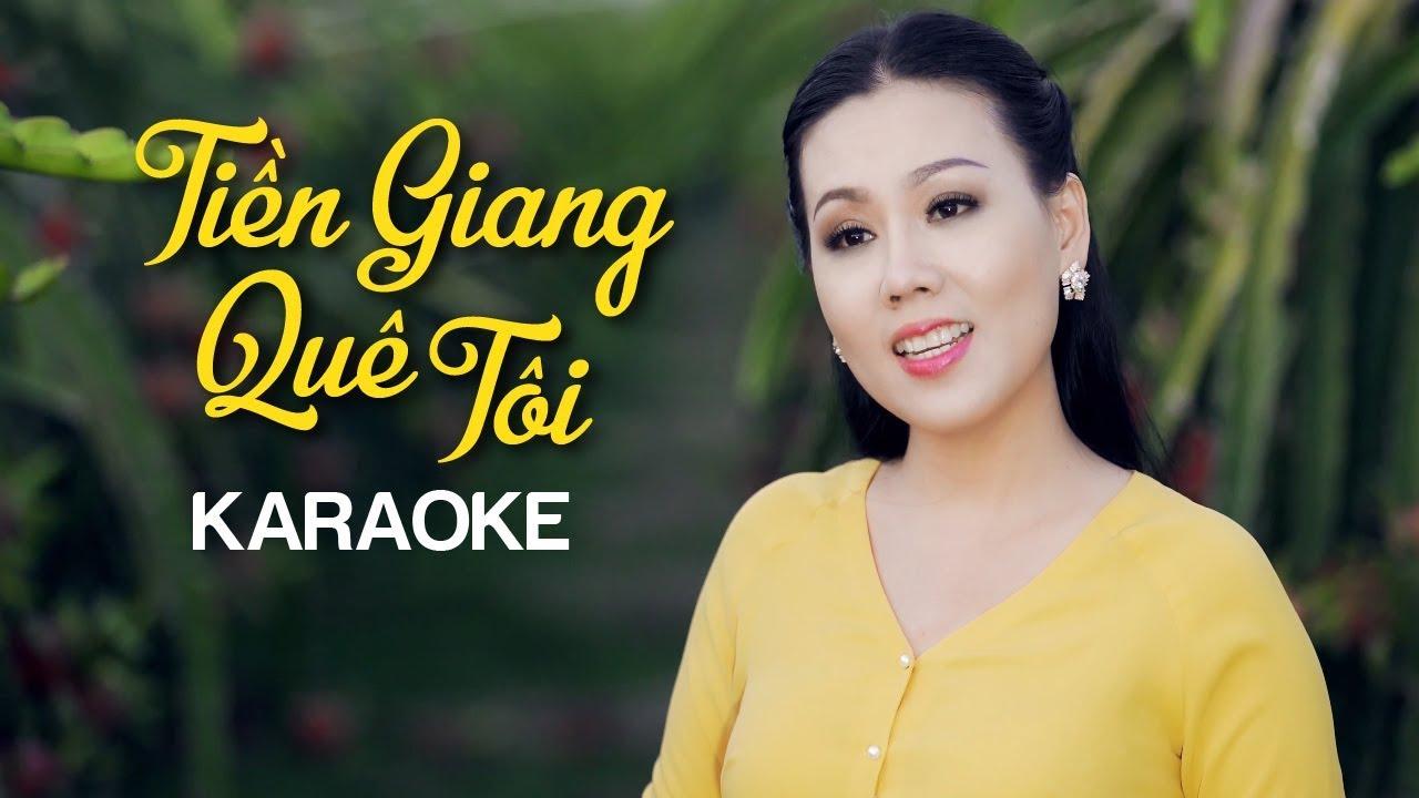 Tiền Giang Quê Tôi - Lưu Ánh Loan - Karaoke