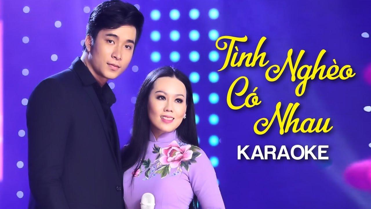 Tình Nghèo Có Nhau - Lưu Ánh Loan ft Mạnh Đồng - Karaoke