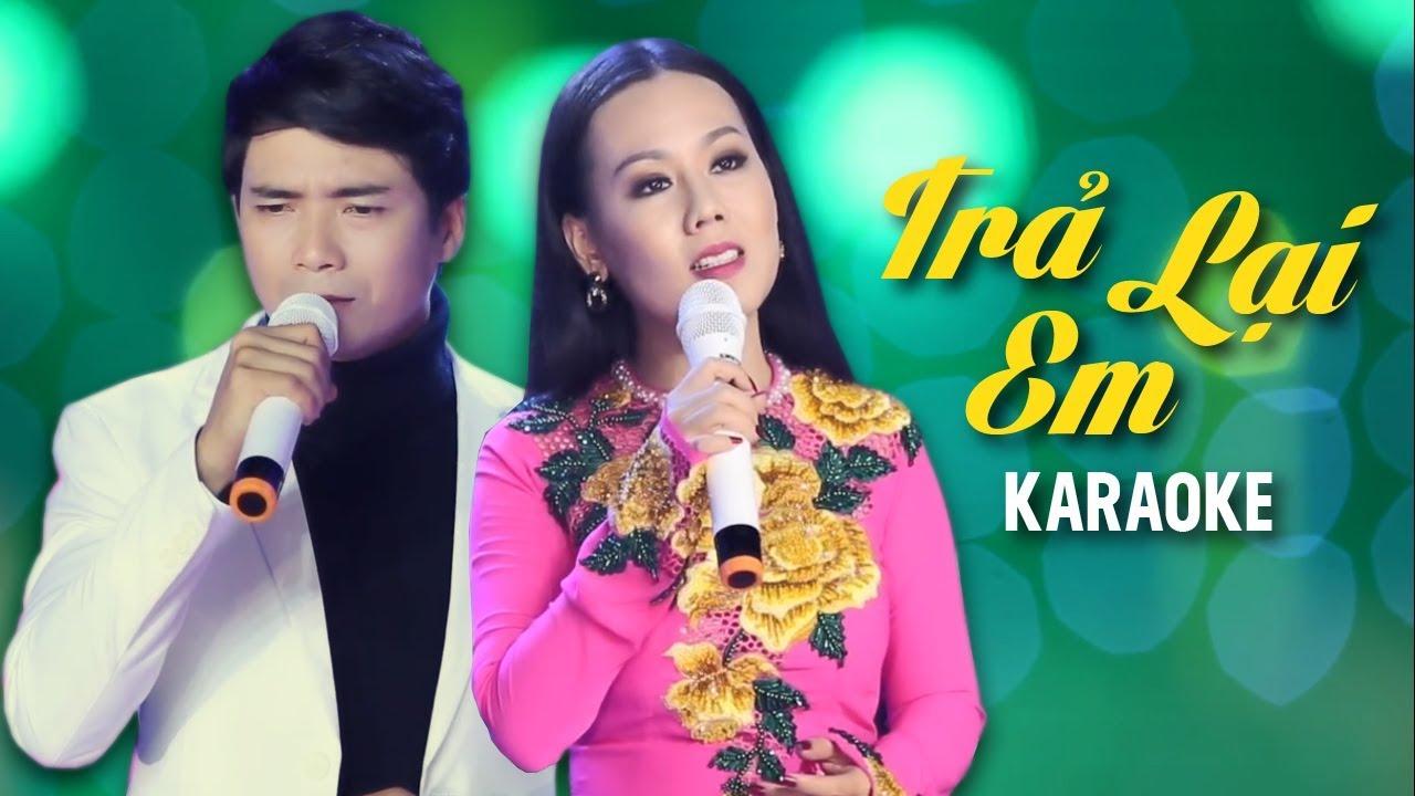Trả Lại Em - Lưu Ánh Loan ft Lê Sang - Karaoke