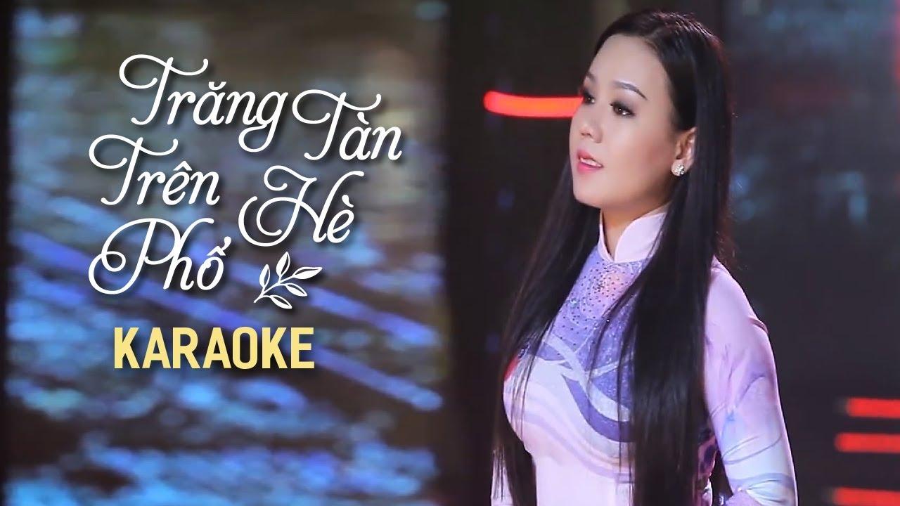 Trăng Tàn Trên Hè Phố - Lưu Ánh Loan - Karaoke