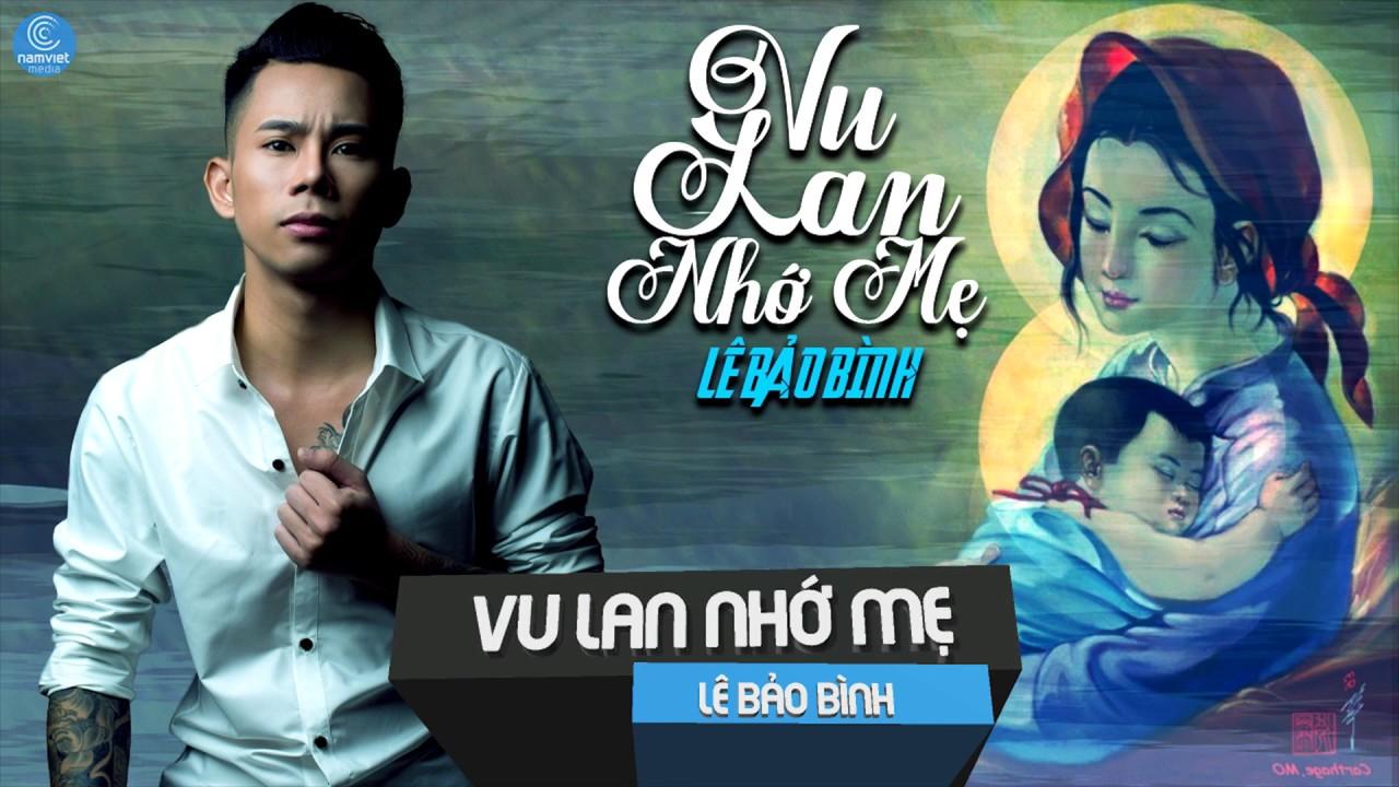 Vu Lan Nhớ Mẹ - Lê Bảo Bình - Karaoke