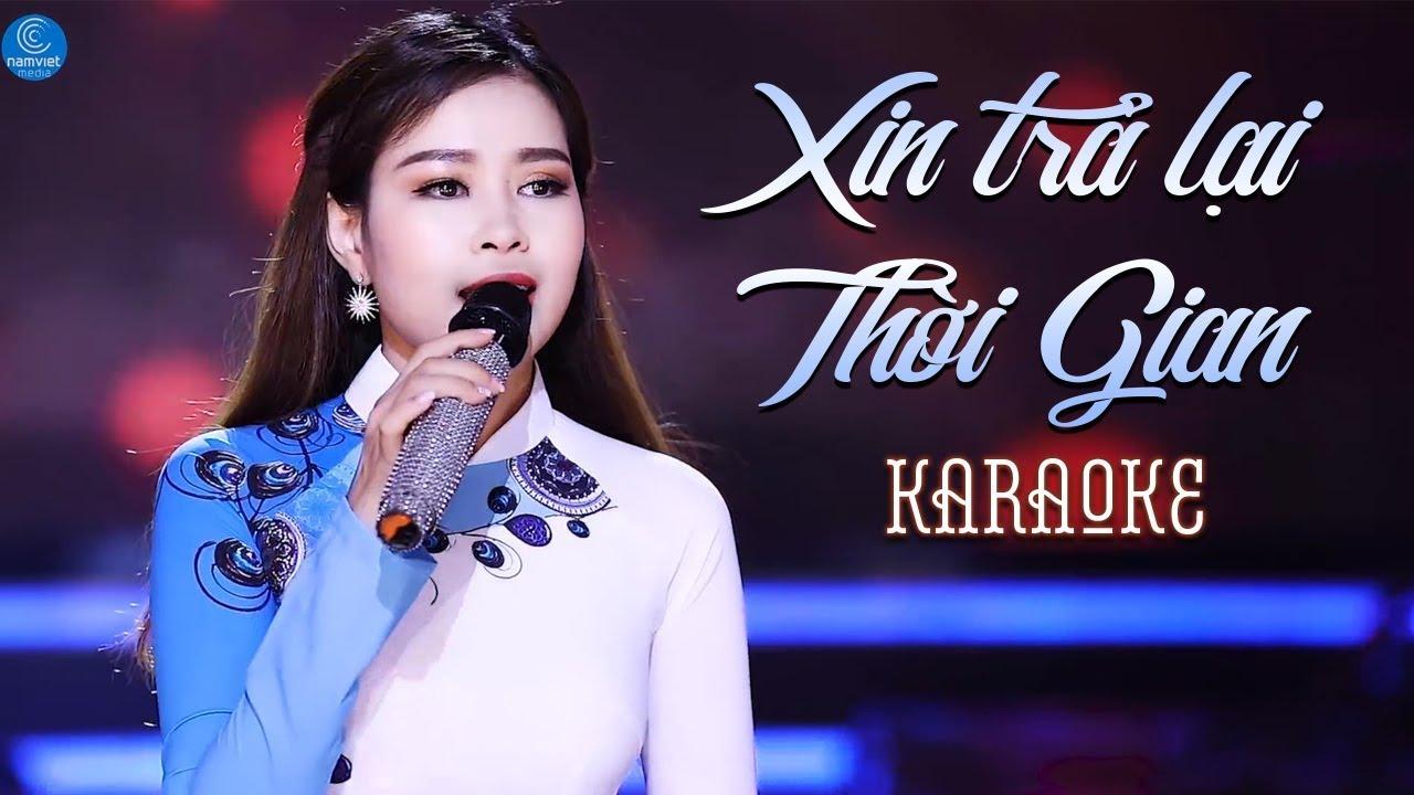Xin Trả Lại Thời Gian - Châu Giang - Karaoke