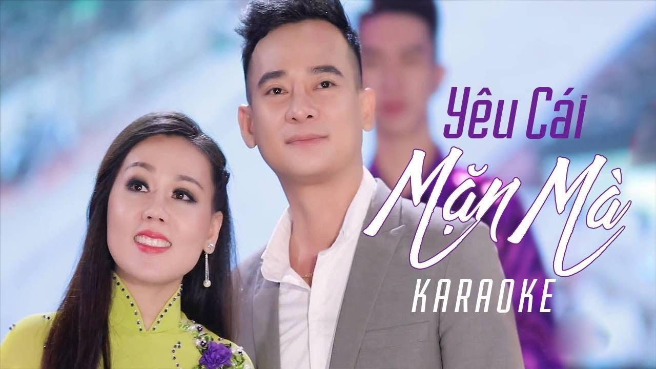 Yêu Cái Mặn Mà - Lưu Ánh Loan ft Đoàn Minh - Karaoke