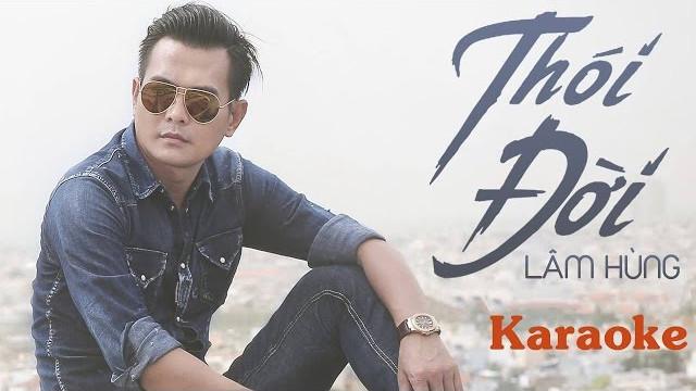 Thói Đời - Lâm Hùng - Karaoke