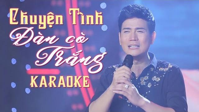 Chuyện Tình Đàn Cò Trắng - Quách Thành Danh - Karaoke