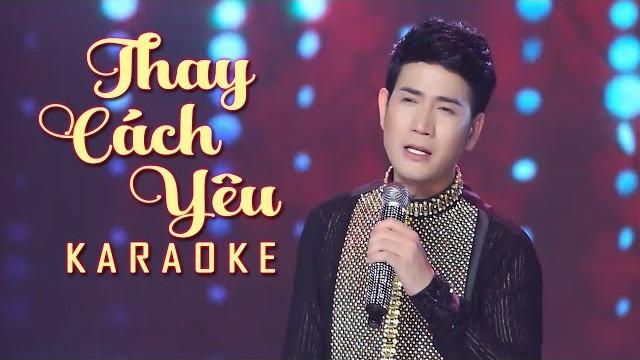 Thay Cách Yêu - Quách Thành Danh - Karaoke
