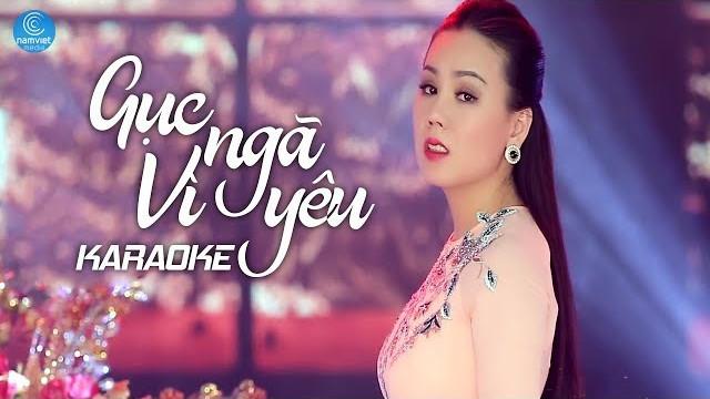 Gục Ngã Vì Yêu - Lưu Ánh Loan - Karaoke