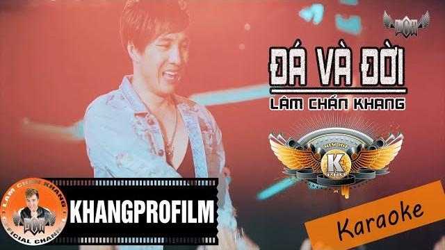 Đá Và Đời - Lâm Chấn Khang - Karaoke
