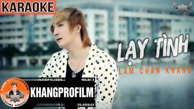Lạy Tình - Lâm Chấn Khang - Karaoke