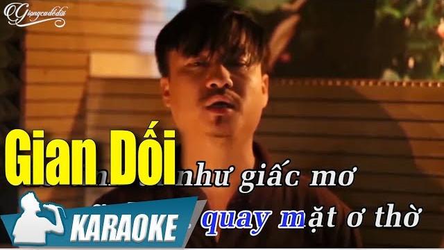 Gian Dối - Quang Lập - Karaoke