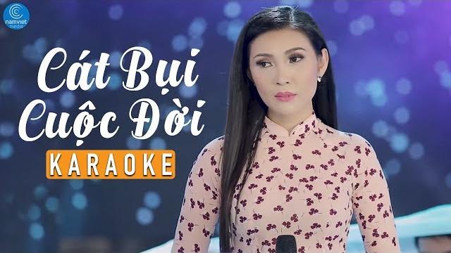 Cát Bụi Cuộc Đời - Mai Lệ Quyên - Karaoke