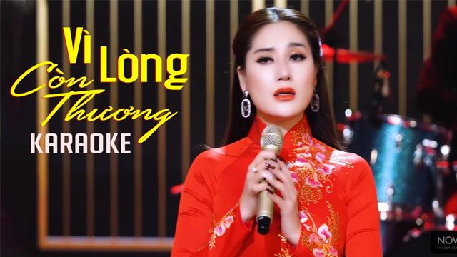 Vì Lòng Còn Thương - Thu Trang - Karaoke