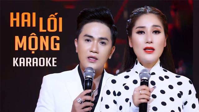 Hai Lối Mộng - Thu Trang ft Khưu Huy Vũ - Karaoke