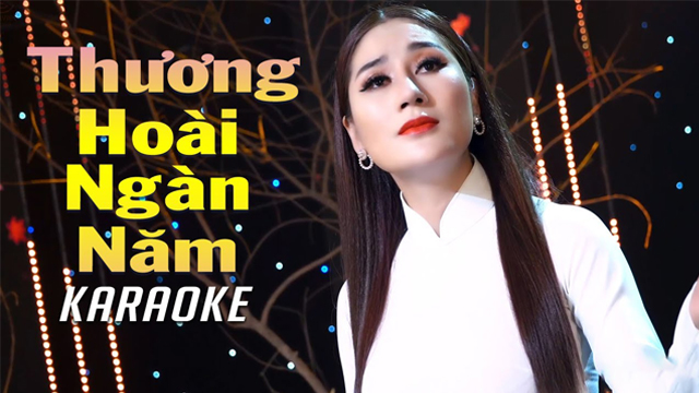 Thương Hoài Ngàn Năm - Thu Trang Bolero - Karaoke