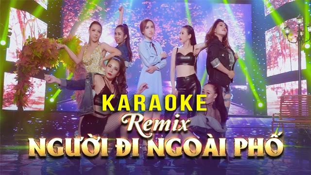 Người Đi Ngoài Phố Remix - Nhật Nguyệt Band - Karaoke